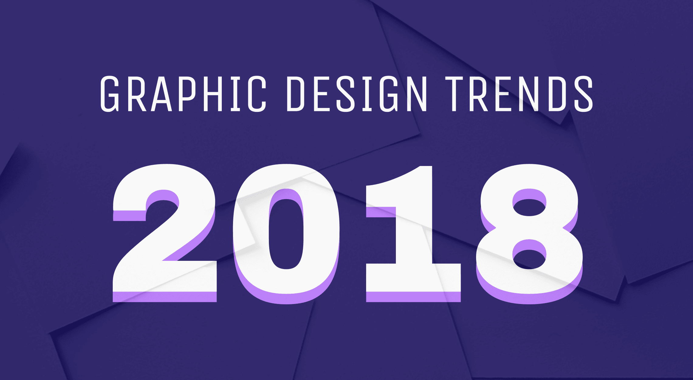 Graphic Design Trends 2018