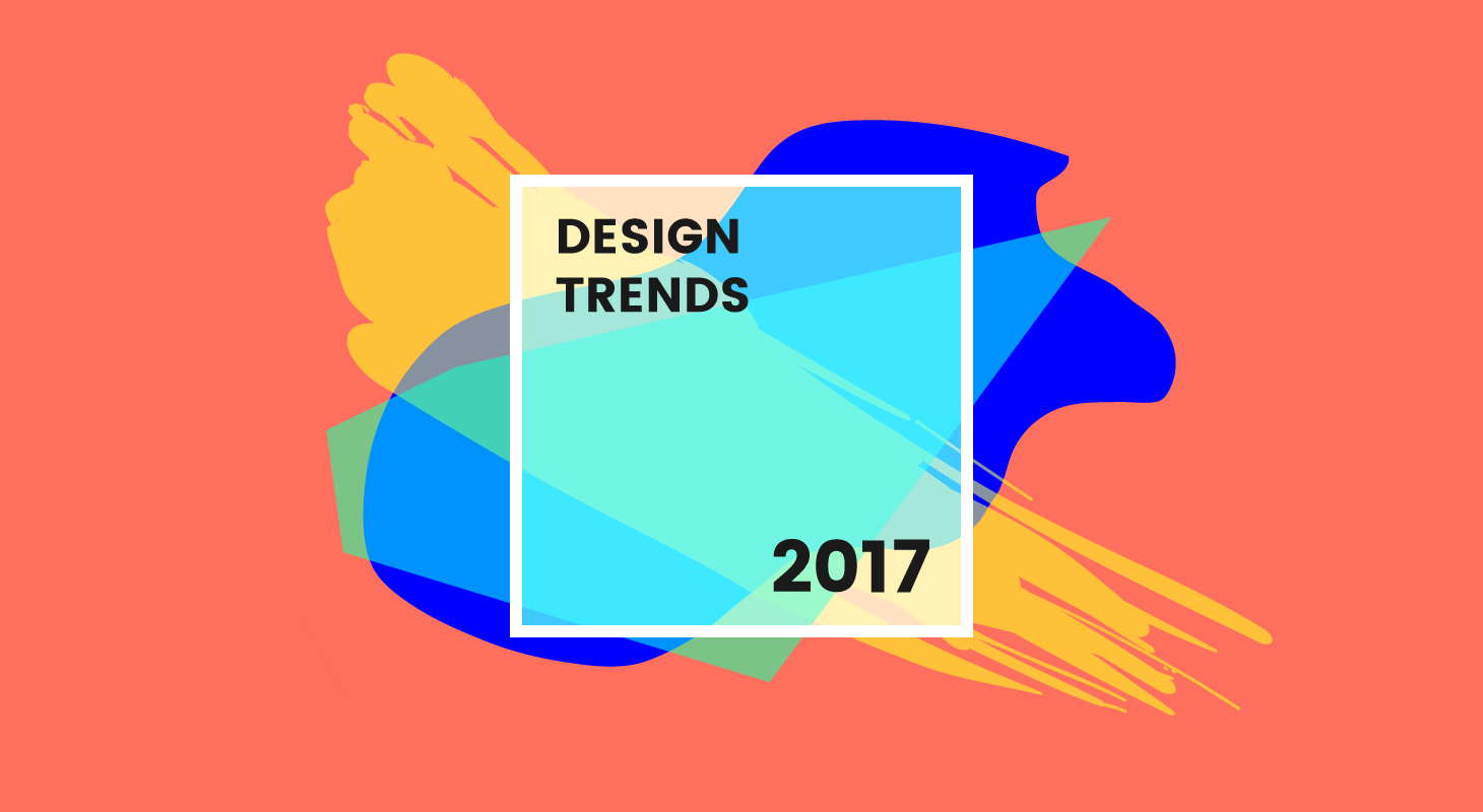 Trendy Graphic Design: 8 New Graphic Design Trends That Will Take Over 2017