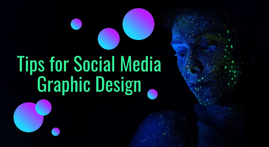 8 Essential Social Media Graphic Design Tips copy