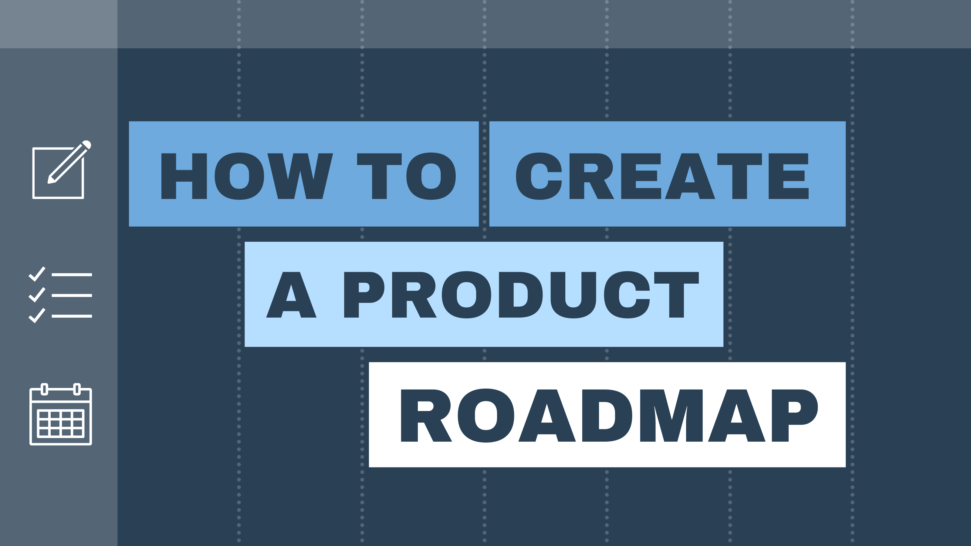 how to create a product roadmap    product roadmap