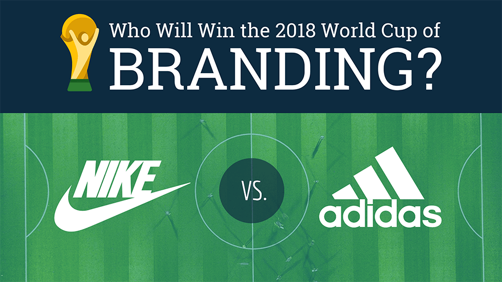 9cea639805c Nike vs. adidas: Which Brand Will Dominate The 2018 World Cup ...