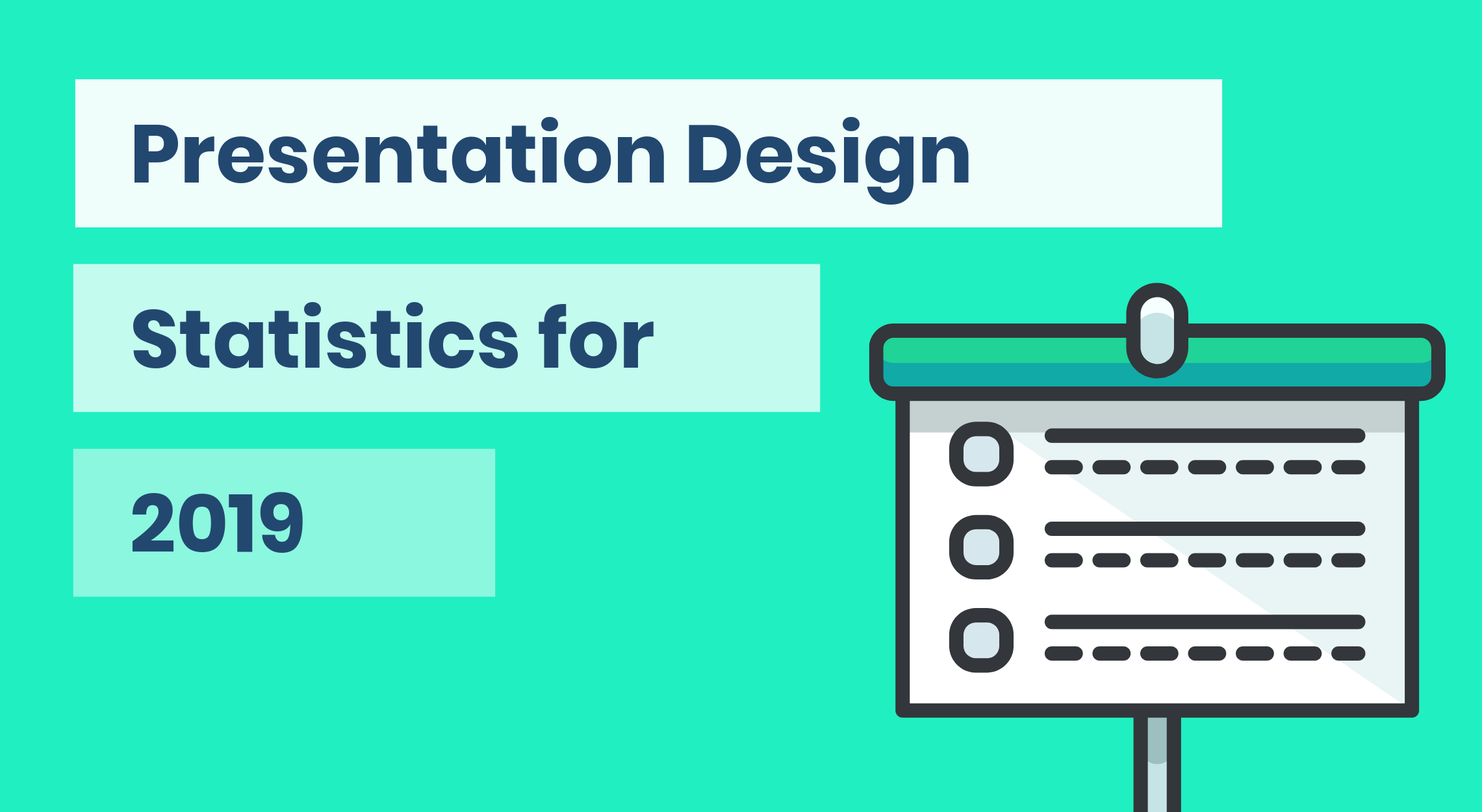 15 Presentation Design Statistics for 2019 [Infographic]