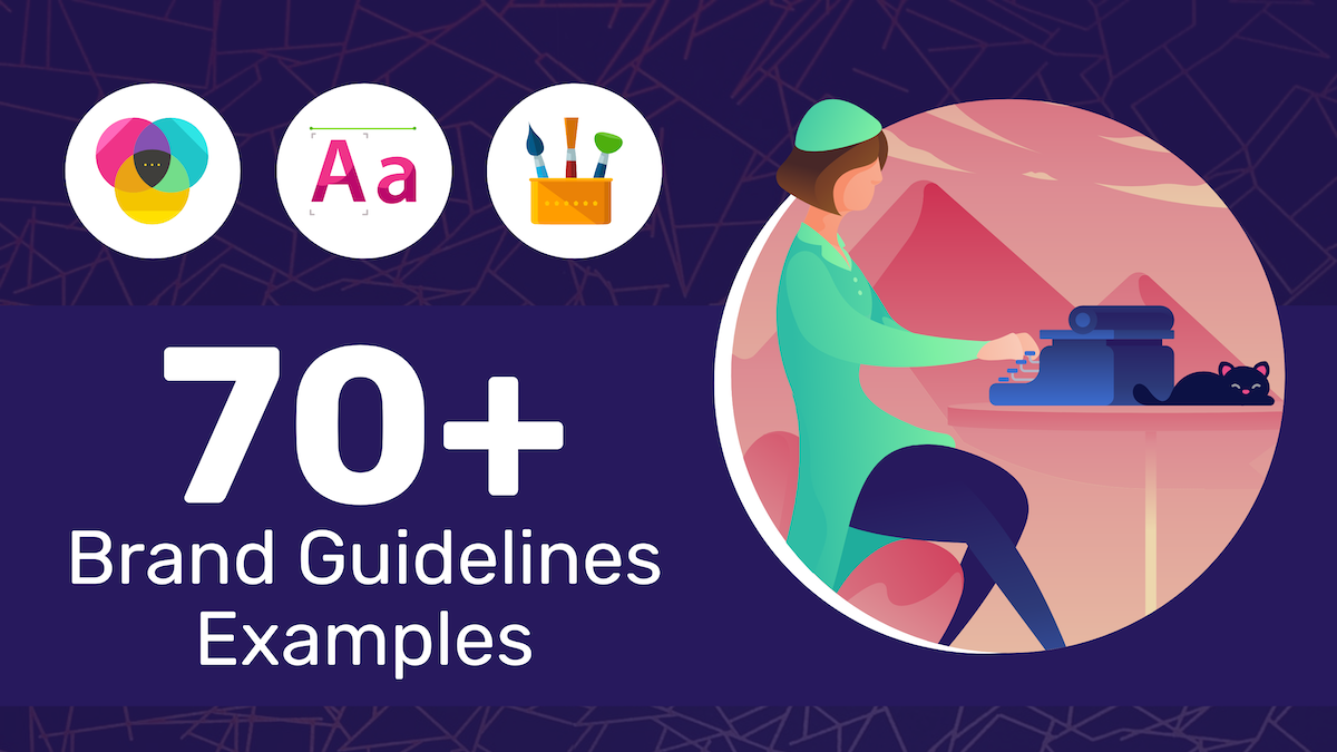 70+ Brand Guidelines Examples, Templates & Tips