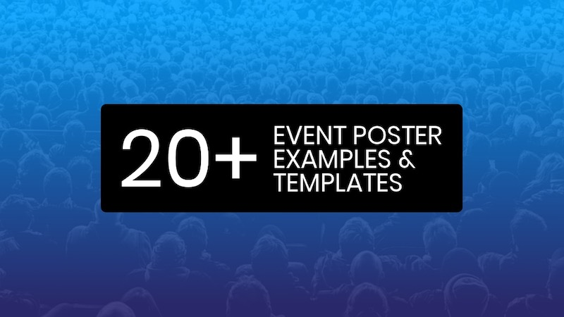 20+ Attention-Grabbing Event Poster Templates, Backgrounds & Design Tips