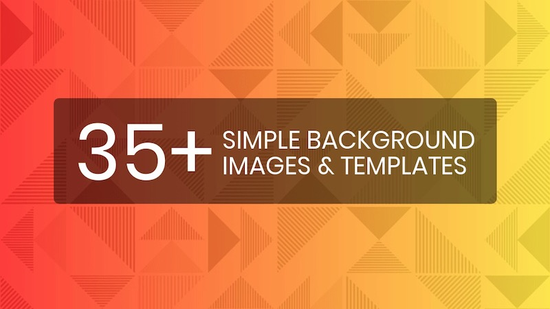 35+ Simple Background Images, Templates & Design Tips
