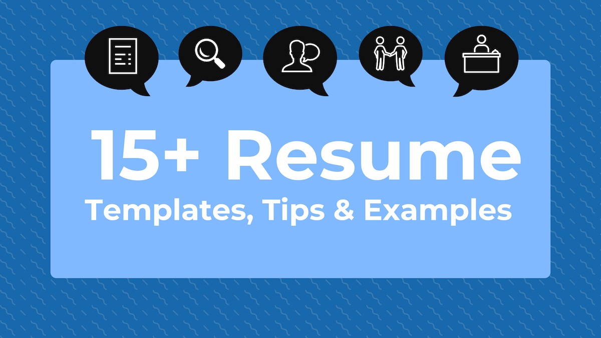 15+ Resume Design Tips, Templates & Examples
