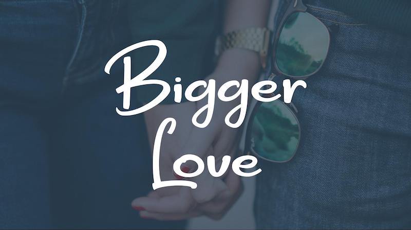 Free Elegant Fonts - Bigger Love