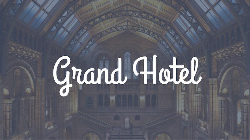 Free Elegant Fonts - Grand Hotel