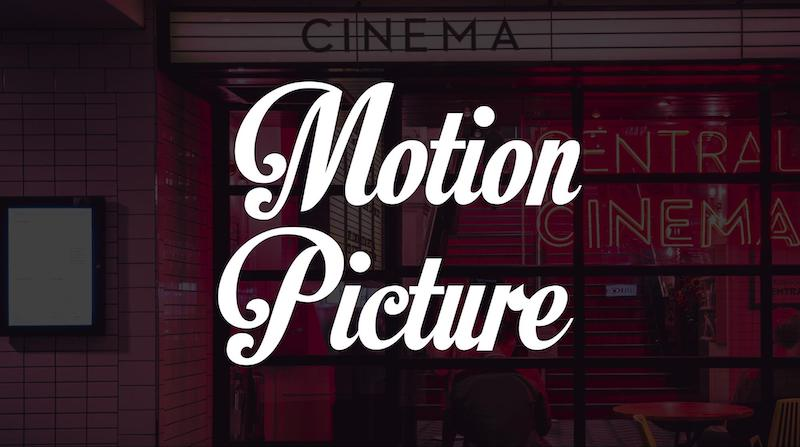 Free Elegant Fonts - Motion Picture