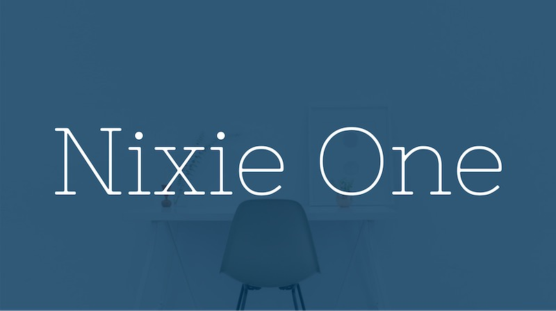 Free Elegant Fonts - Nixie One