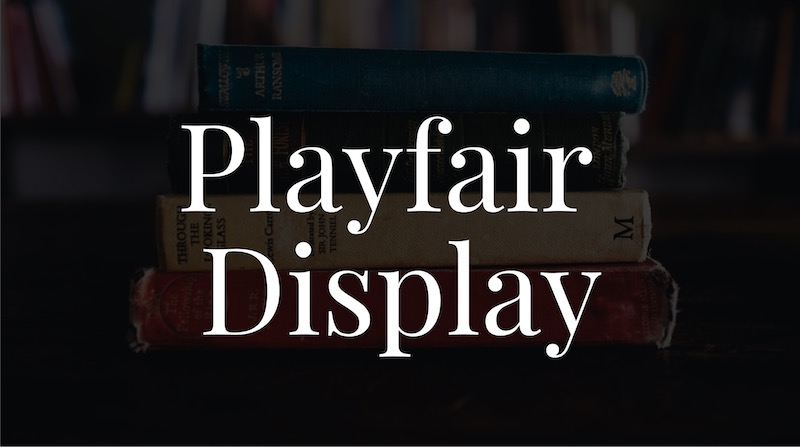 Free Elegant Fonts - Playfair Display