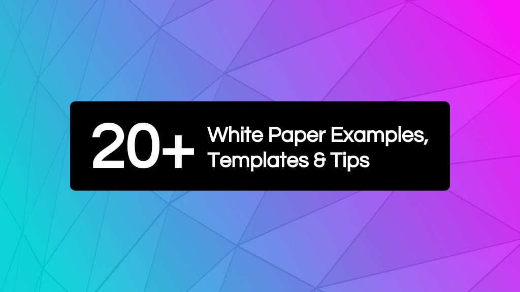 20+ White Paper Examples