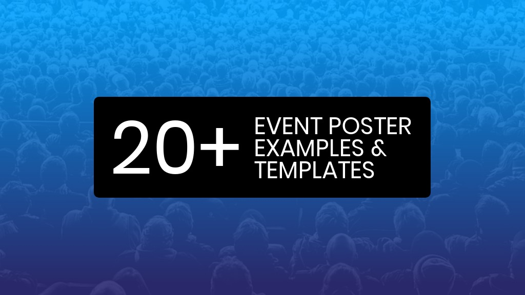 20-Attention-Grabbing-Event-Poster-Templates-Backgrounds-and-Design-Tips1