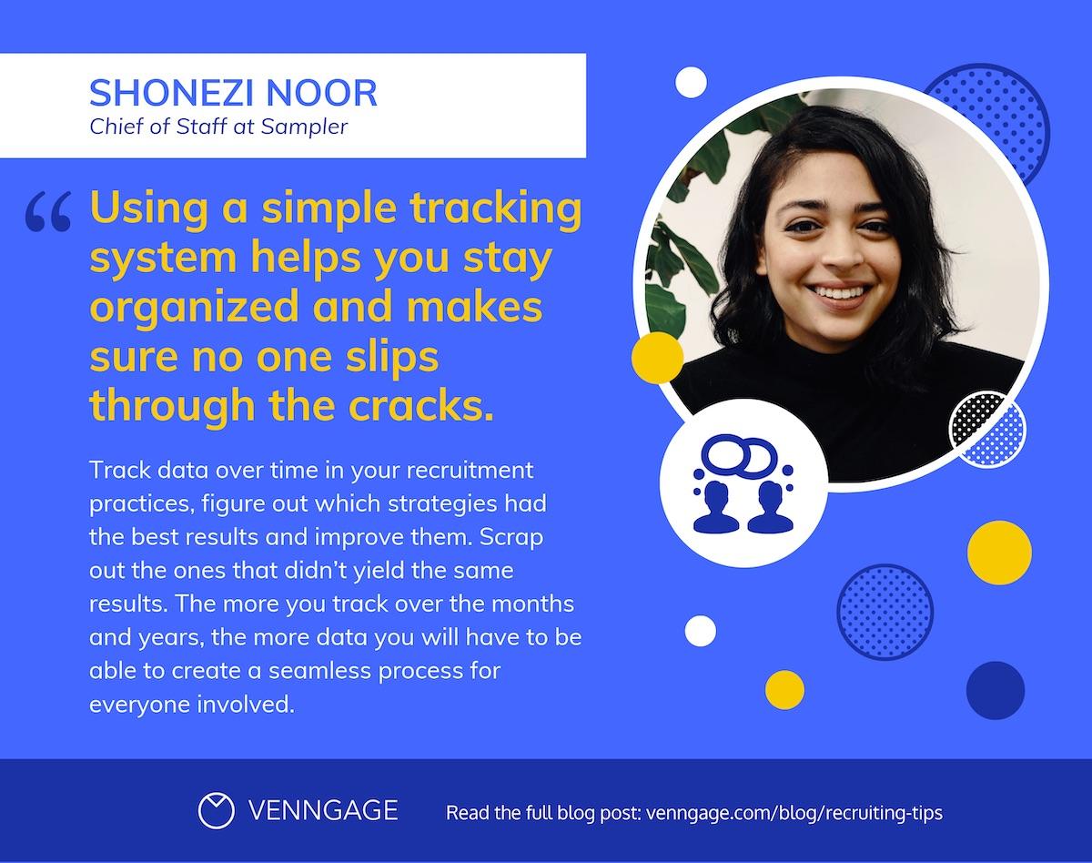 %22Shonezi Noor%22 Quote + Recruiting Tips
