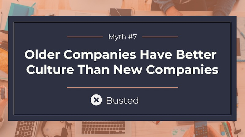 Busting 8 Common Company Culture Myths7