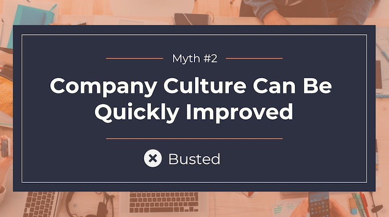 Busting 8 Common Company Culture Myths8