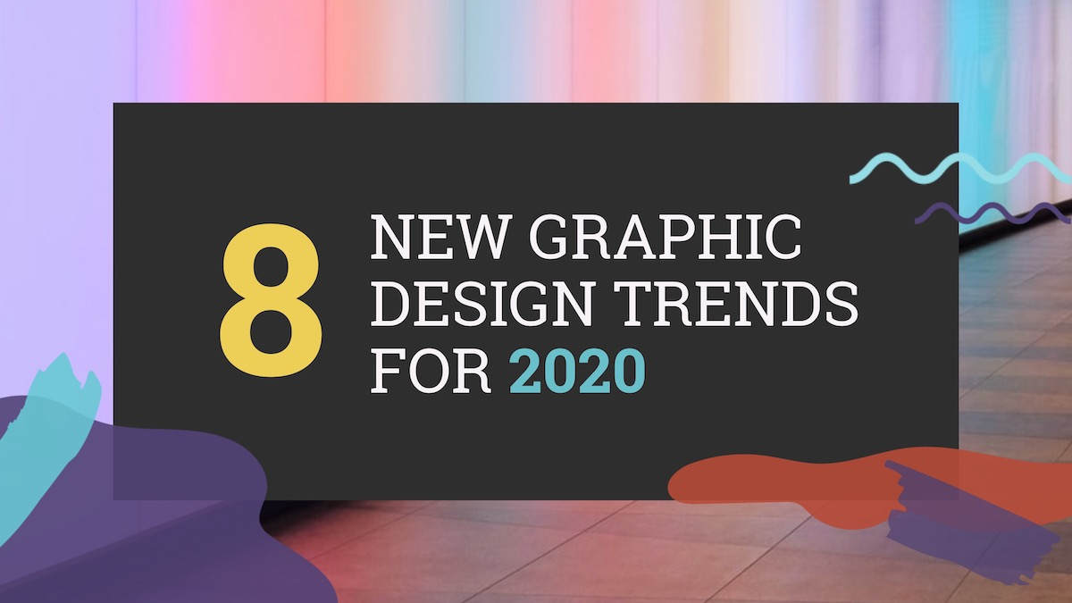 Graphic Design Trends 2020 Header