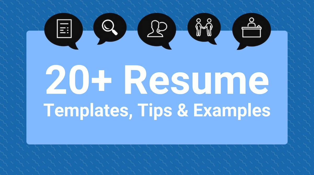 20 + Resume Design Templates, Tips & Examples