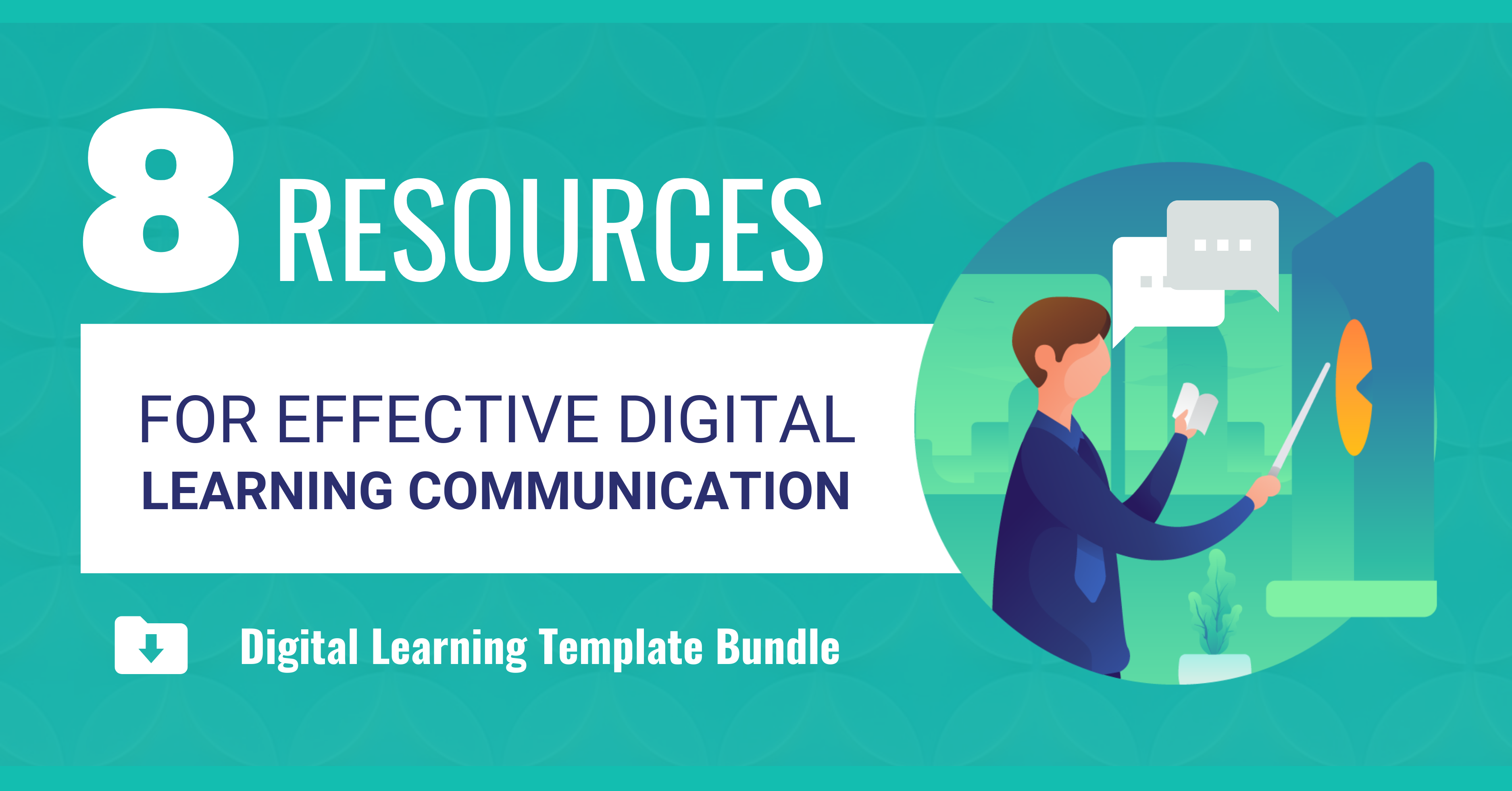 8 Resources for effective digital larning communications