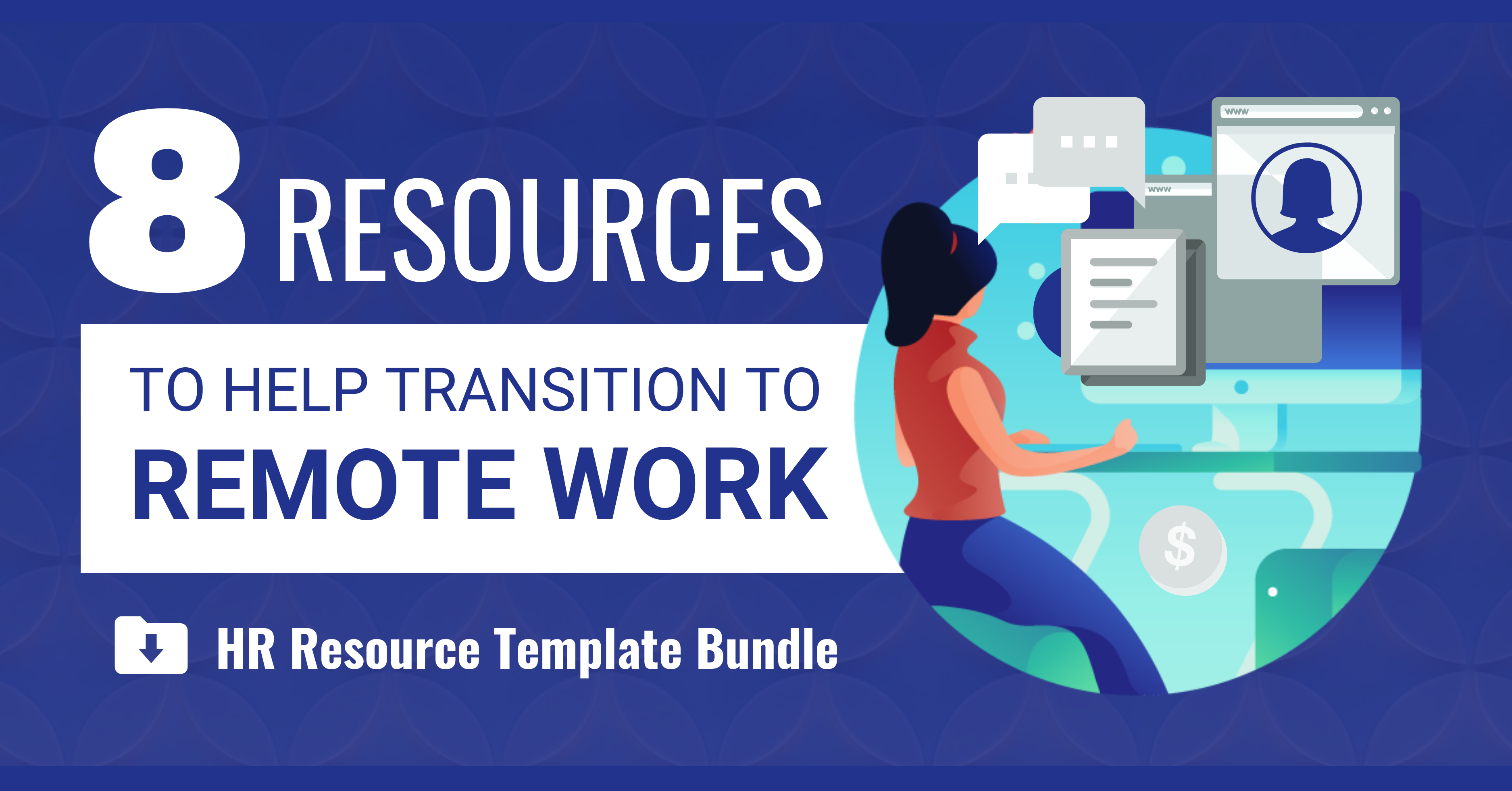 8 Resources to Help Transition to Remote Work