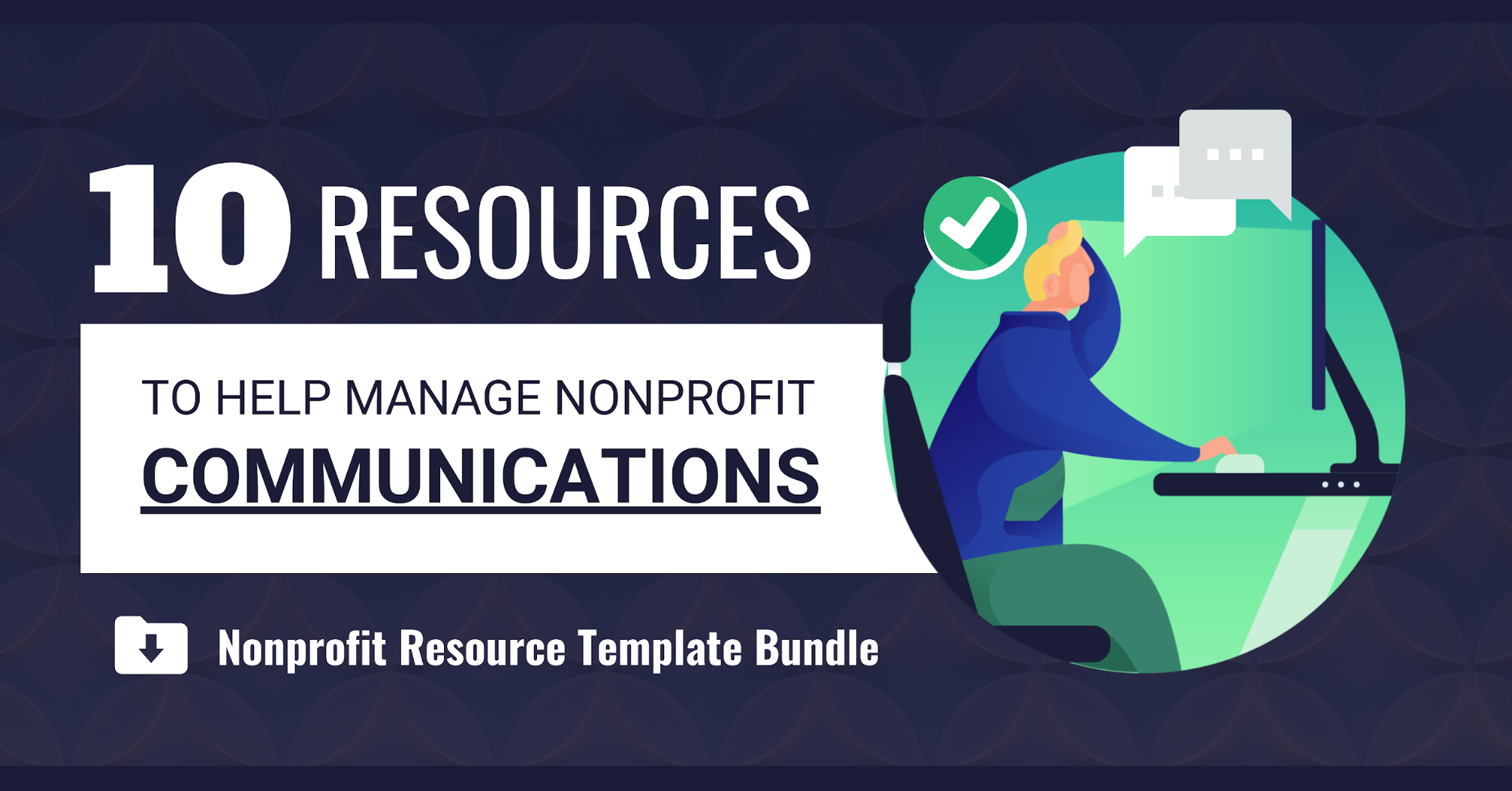 Manage nonprofit Communications Blog Header
