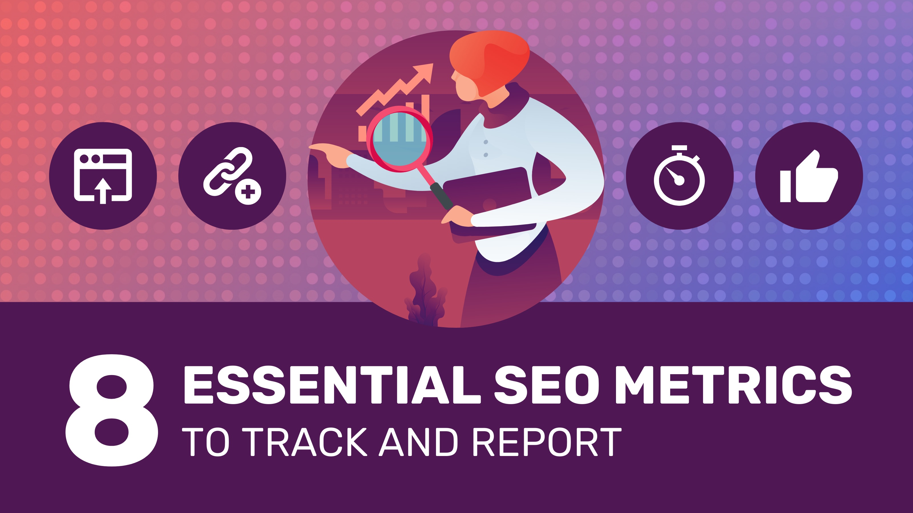 SEO Metrics Reporting Blog Header
