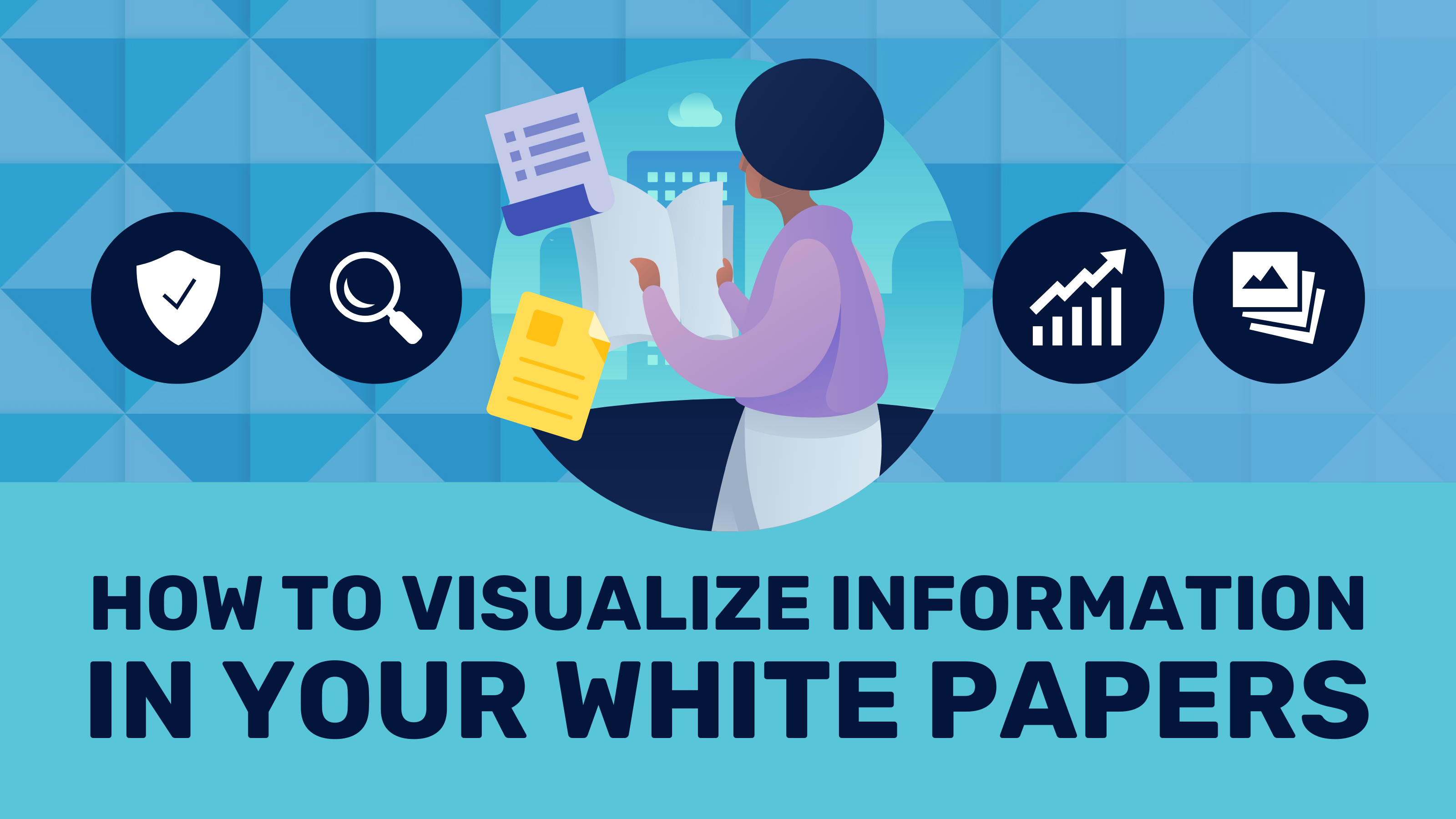 How_to_Visualize_White_Papers_Blog_Header