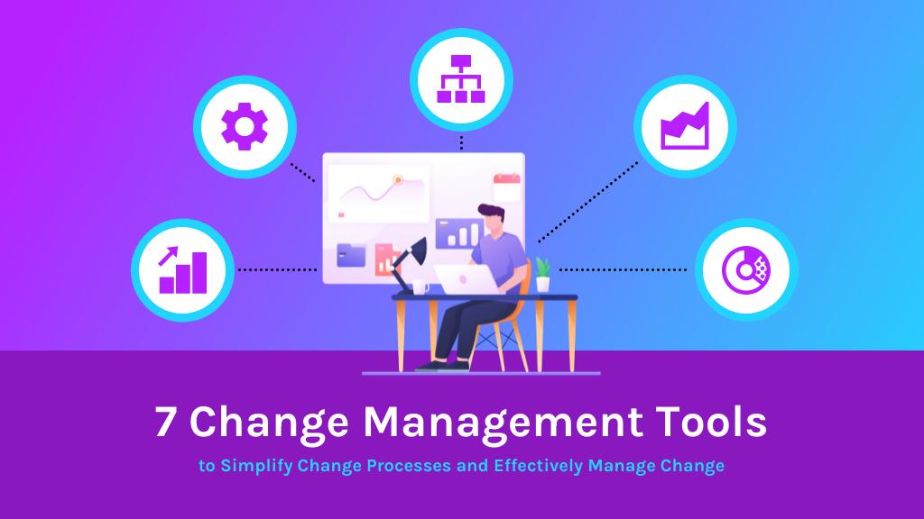 Change Management Tools