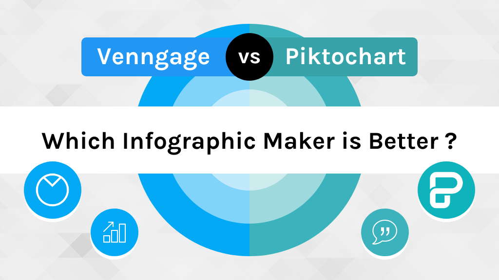 Venngage vs Piktochart