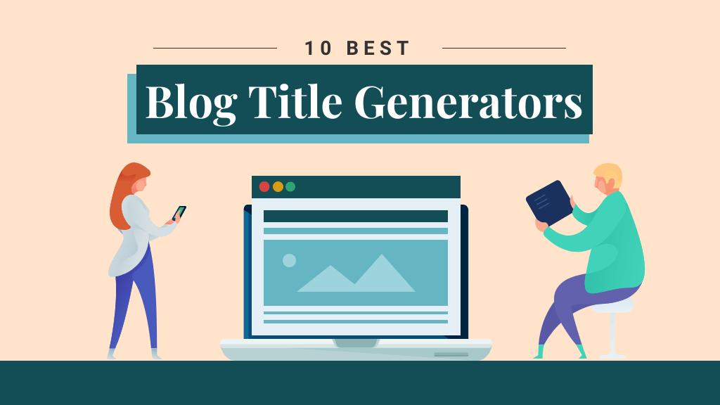 best blog title generators