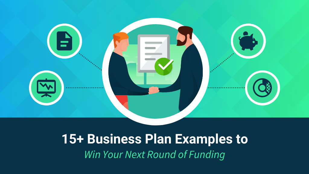 15+ Business Plan Examples to Win Your Next Round of Funding Blog Header