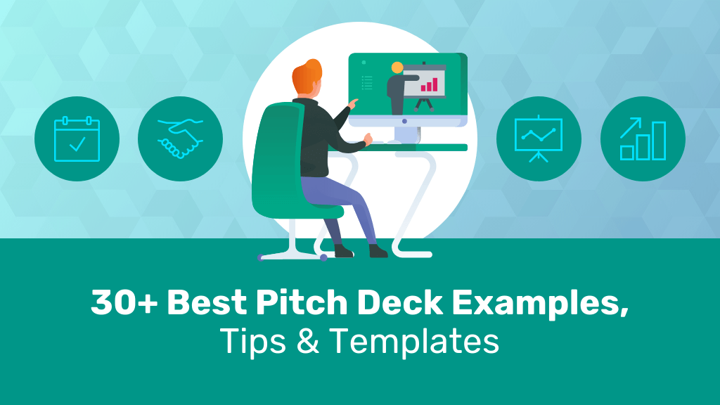 30+ Best Pitch Deck Examples, Tips & Templates