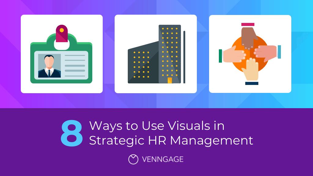 8 Ways to Use Visuals in Strategic HR Management Blog Header